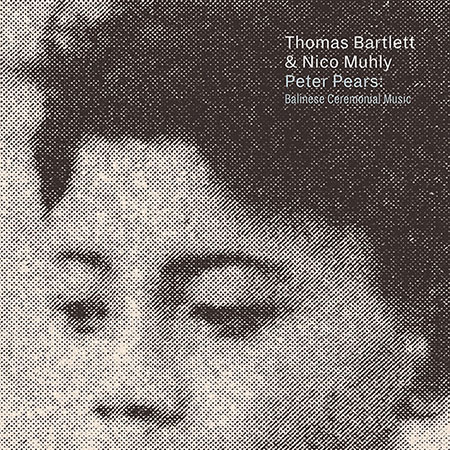 Cover of Peter Pears:  Balinese Ceremonial Music